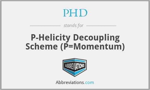 PHD - P-Helicity Decoupling Scheme (P=Momentum)