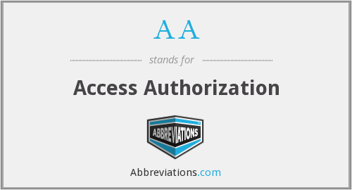 AA - Access Authorization