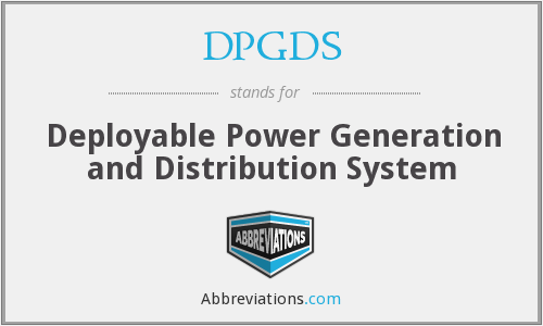 DPGDS - Deployable Power Generation and Distribution System