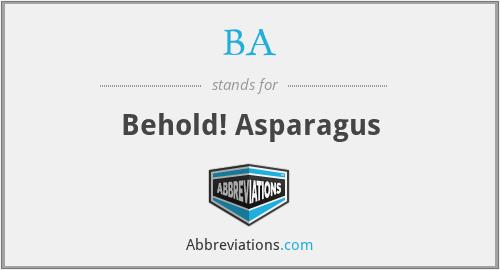 BA - Behold! Asparagus