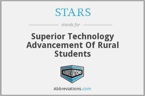 STARS - Superior Technology Advancement Of Rural Students