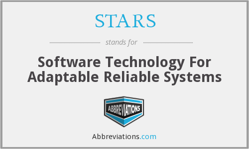 STARS - Software Technology For Adaptable Reliable Systems