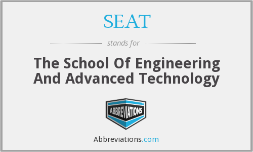 SEAT - The School Of Engineering And Advanced Technology