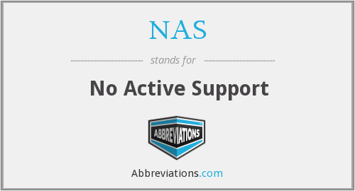 NAS - No Active Support