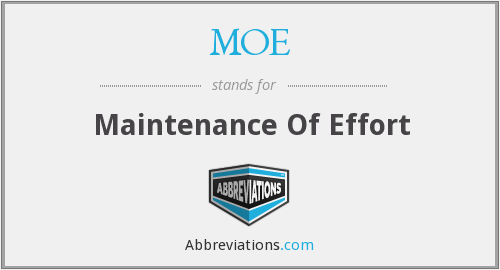 MOE - Maintenance Of Effort