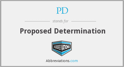 PD - Proposed Determination