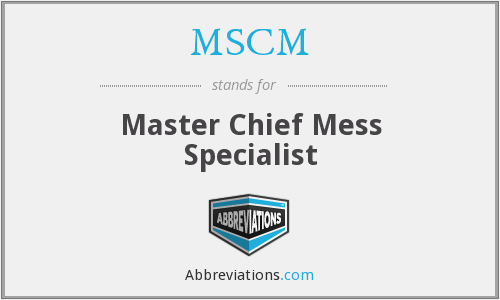 MSCM - Master Chief Mess Specialist