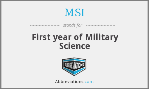 MSI - First year of Military Science