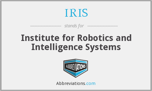 IRIS - Institute for Robotics and Intelligence Systems
