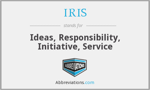 IRIS - Ideas, Responsibility, Initiative, Service