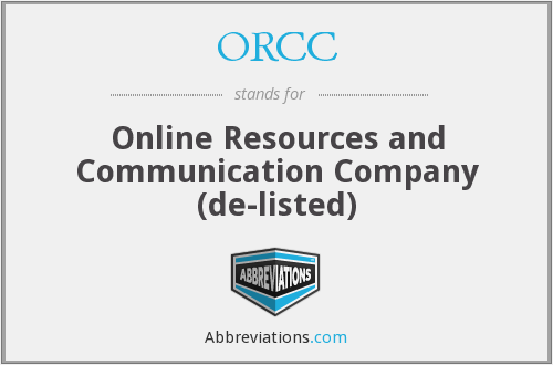 ORCC - Online Resources and Communication Company  (de-listed)