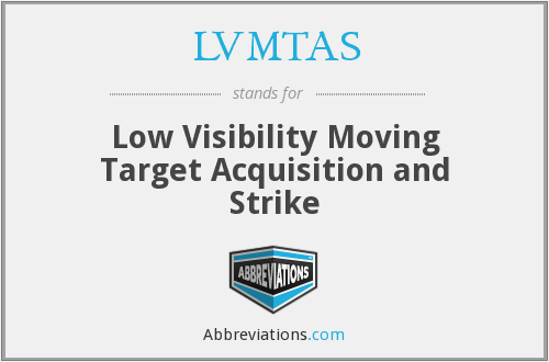 What does LVMTAS stand for?