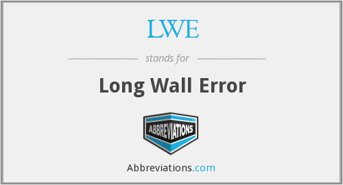 LWE - Long Wall Error
