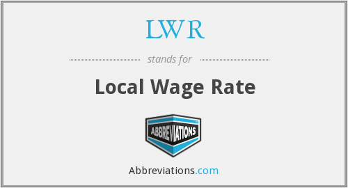 LWR - Local Wage Rate