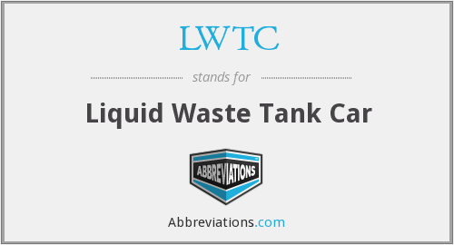 LWTC - Liquid Waste Tank Car