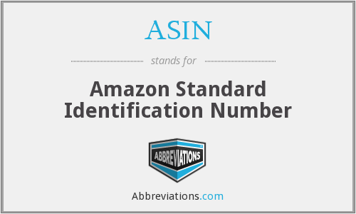ASIN - Amazon Standard Identification Number