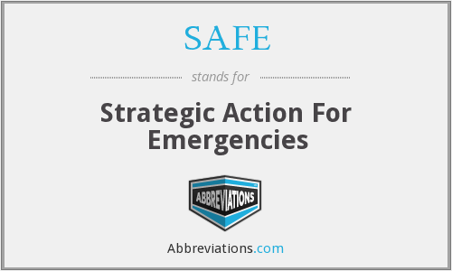 SAFE - Strategic Action For Emergencies