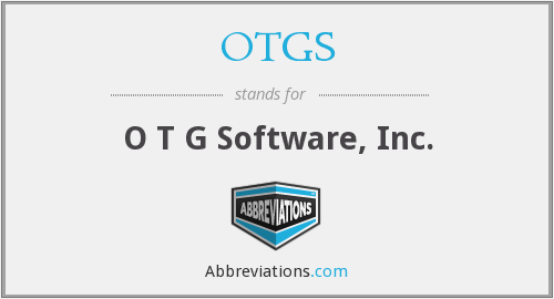 OTGS - O T G Software, Inc.