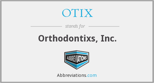What does OTIX stand for?