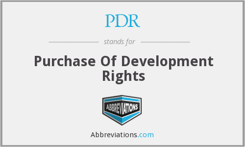 PDR - Purchase Of Development Rights