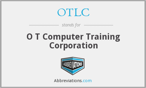 What does OTLC stand for?