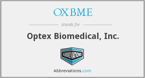OXBME - Optex Biomedical, Inc.