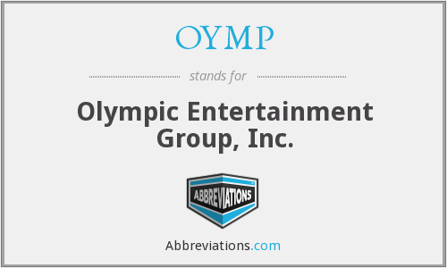 OYMP - Olympic Entertainment Group, Inc.