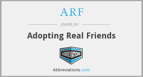 ARF - Adopting Real Friends