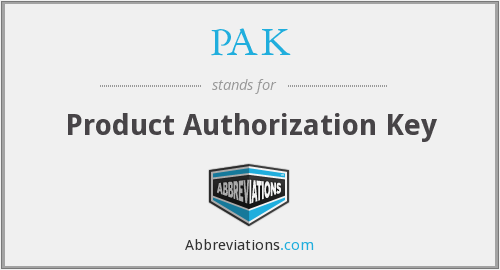 PAK - Product Authorization Key