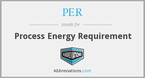PER - Process Energy Requirement