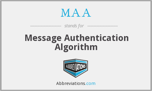 MAA - Message Authentication Algorithm