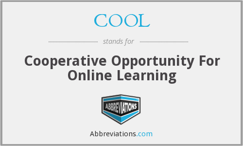 COOL - Cooperative Opportunity For Online Learning