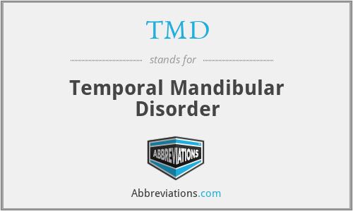 TMD - Temporal Mandibular Disorder
