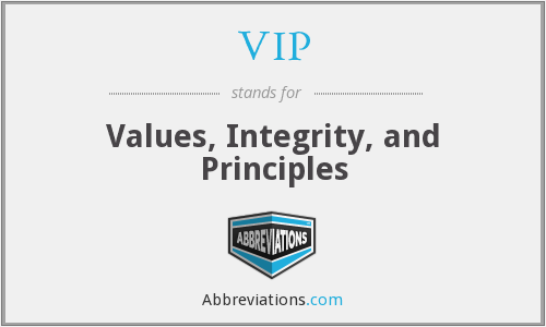 VIP - Values, Integrity, and Principles