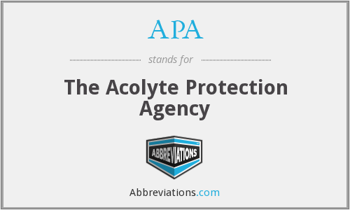 APA - The Acolyte Protection Agency