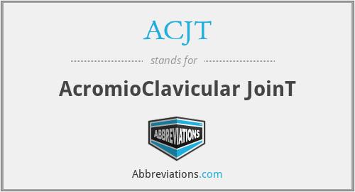 ACJT - AcromioClavicular JoinT