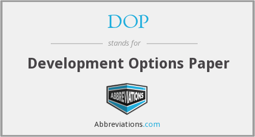 DOP - Development Options Paper