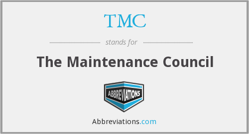 TMC - The Maintenance Council
