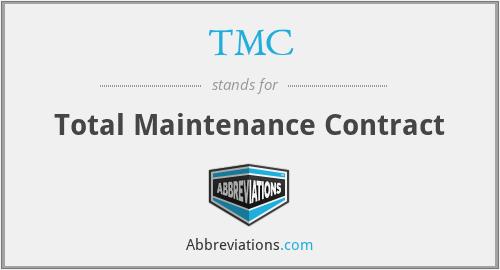 TMC - Total Maintenance Contract