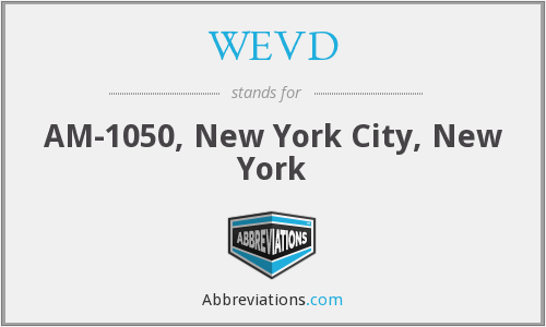 What does WEVD stand for?