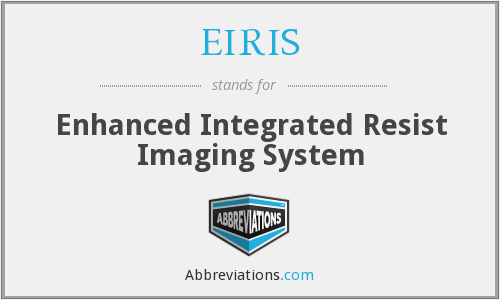 EIRIS - Enhanced Integrated Resist Imaging System
