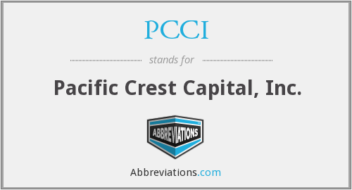 PCCI - Pacific Crest Capital, Inc.