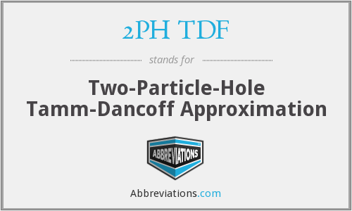 2PH TDF - Two-Particle-Hole Tamm-Dancoff Approximation