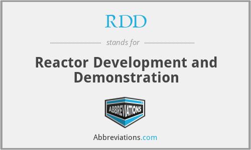 RDD - Reactor Development and Demonstration