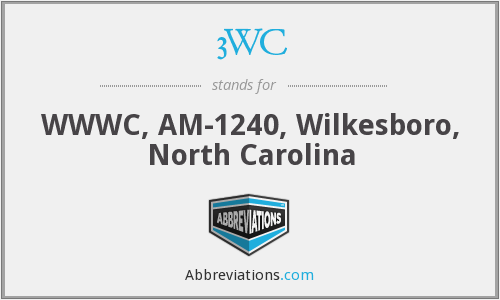 3WC - WWWC, AM-1240, Wilkesboro, North Carolina