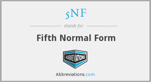 5NF - Fifth Normal Form