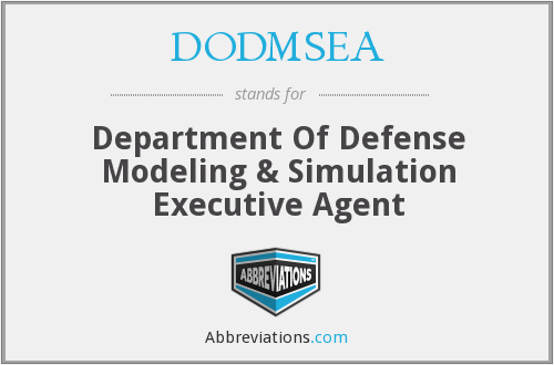 DODMSEA - Department Of Defense Modeling & Simulation Executive Agent