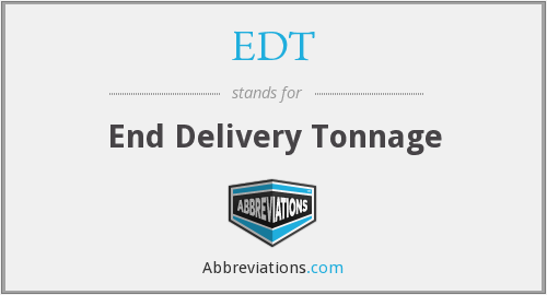 EDT - End Delivery Tonnage