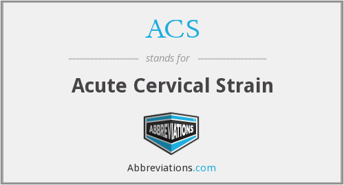 ACS - Acute Cervical Strain