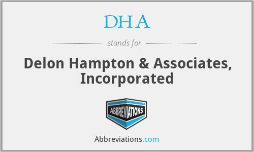 DHA - Delon Hampton & Associates, Incorporated